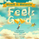 آهنگ جدید و بسیار زیبای موئر و ملانی به نام Feels Good