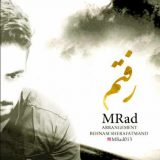 دانلود اهنگ جدید رفتم با صدای MRad