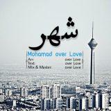 دانلود اهنگ جدید محمد اور لاو به نام شهر