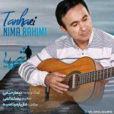 دانلود آهنگ جدید تنهایی از نیما رحیمی